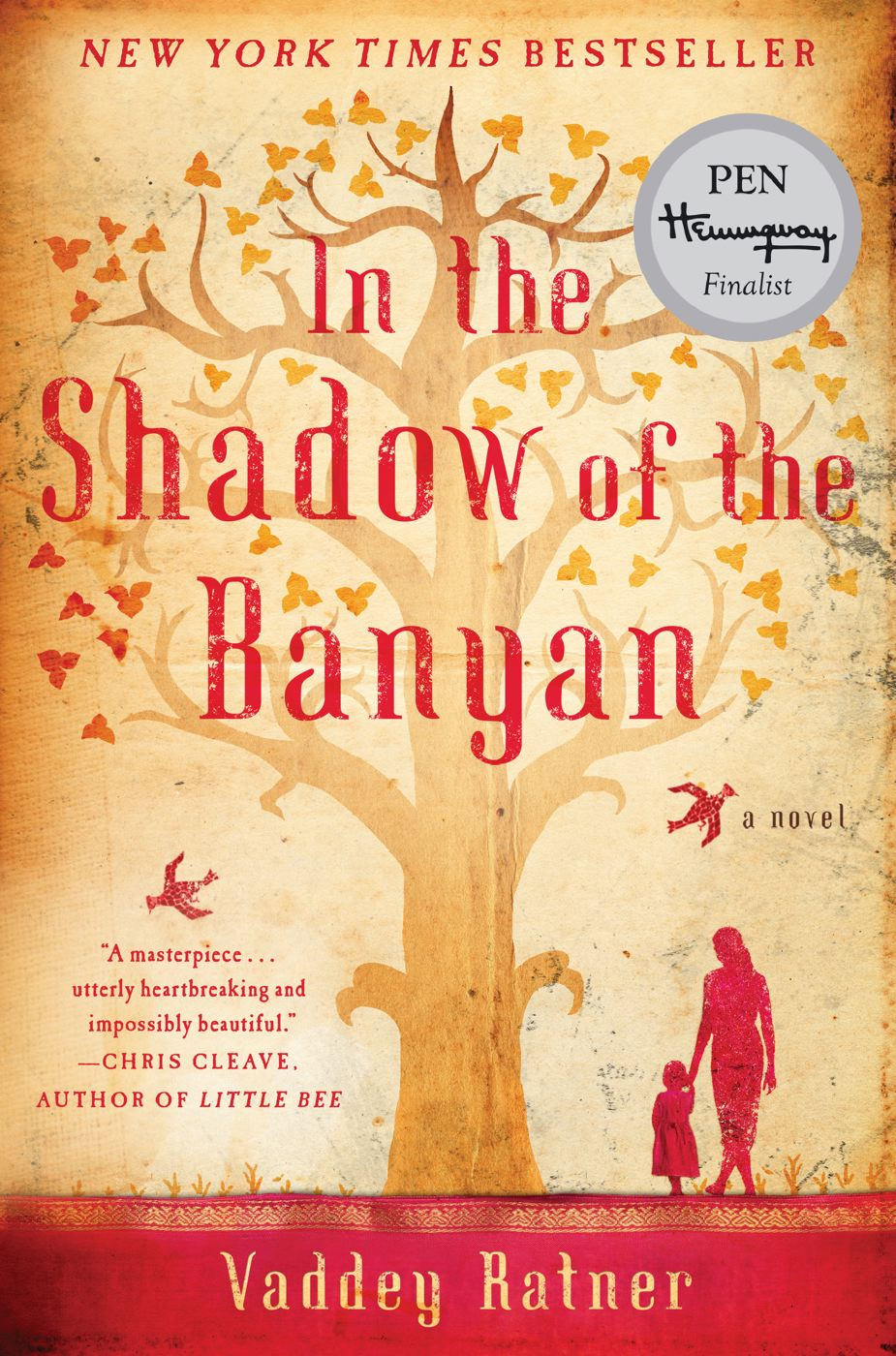 In the Shadow of the Banyan By: Vaddey Ratner