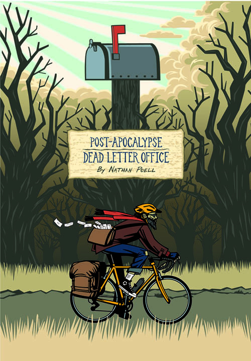 Post-Apocalypse Dead Letter Office By: Nathan Poell