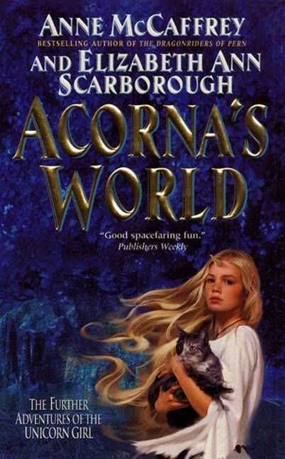 Acorna's World By: Anne McCaffrey,Elizabeth A. Scarborough