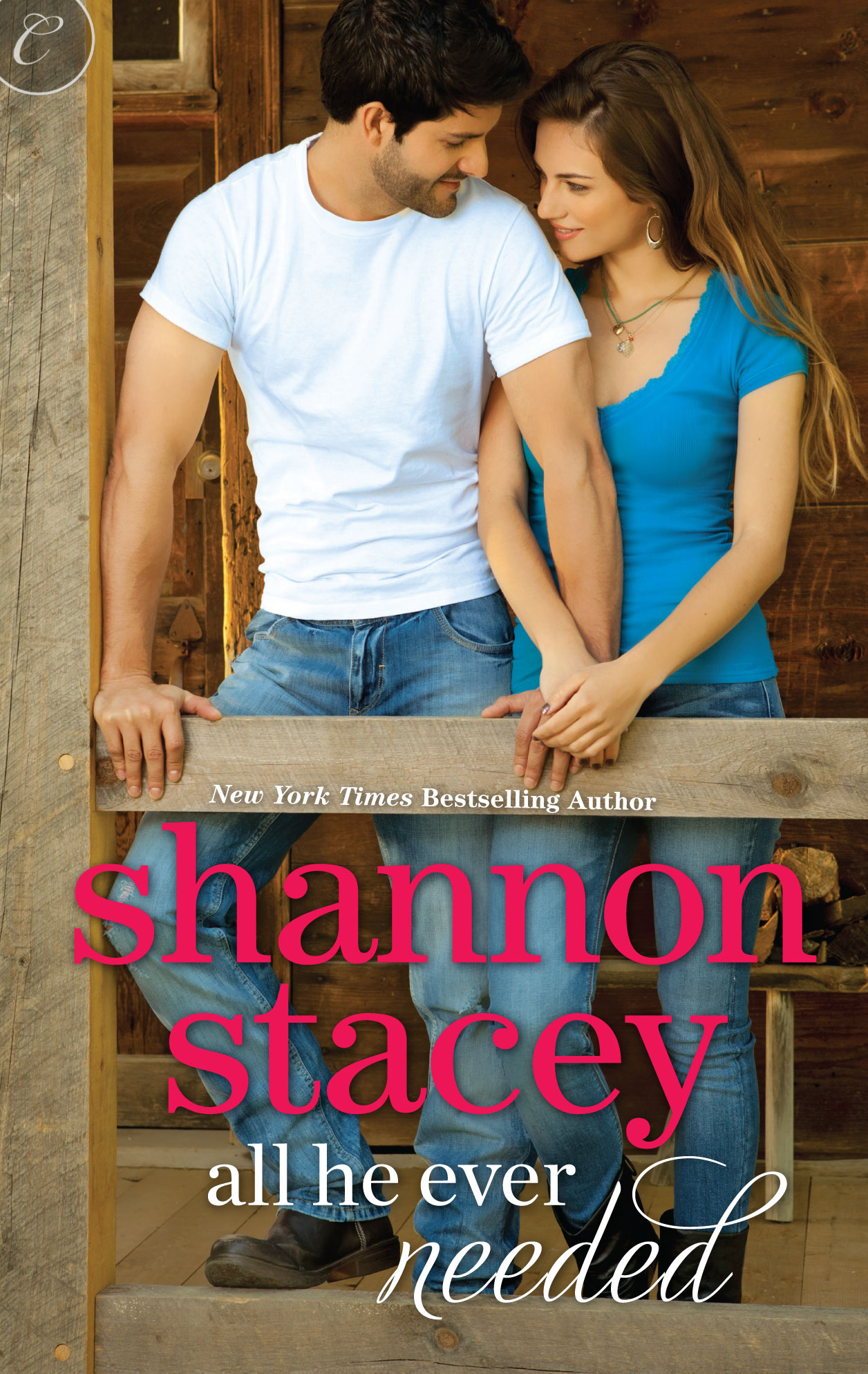 All He Ever Needed By: Shannon Stacey