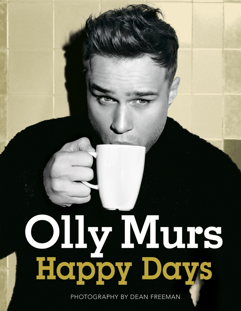 Happy Days By: Olly Murs