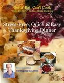 download Stress-Free, Quick & Easy Thanksgiving Dinner book