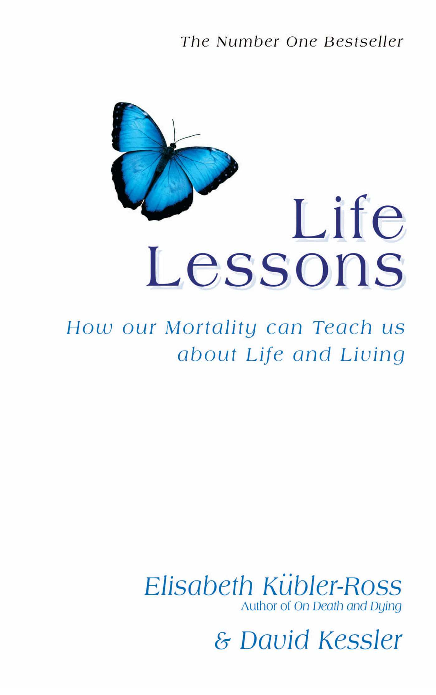 Life Lessons How Our Mortality Can Teach Us About Life And Living
