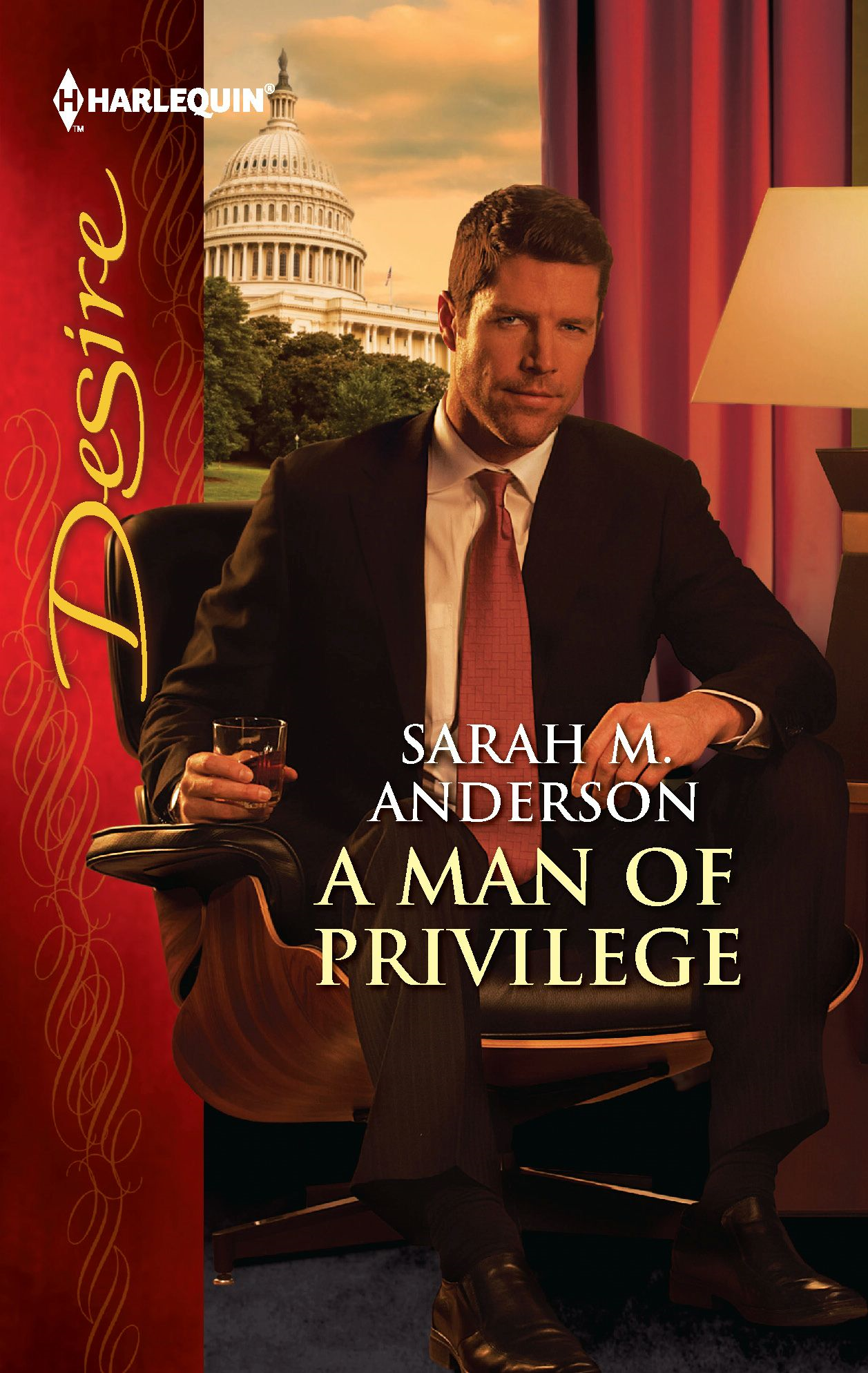 A Man of Privilege By: Sarah M. Anderson