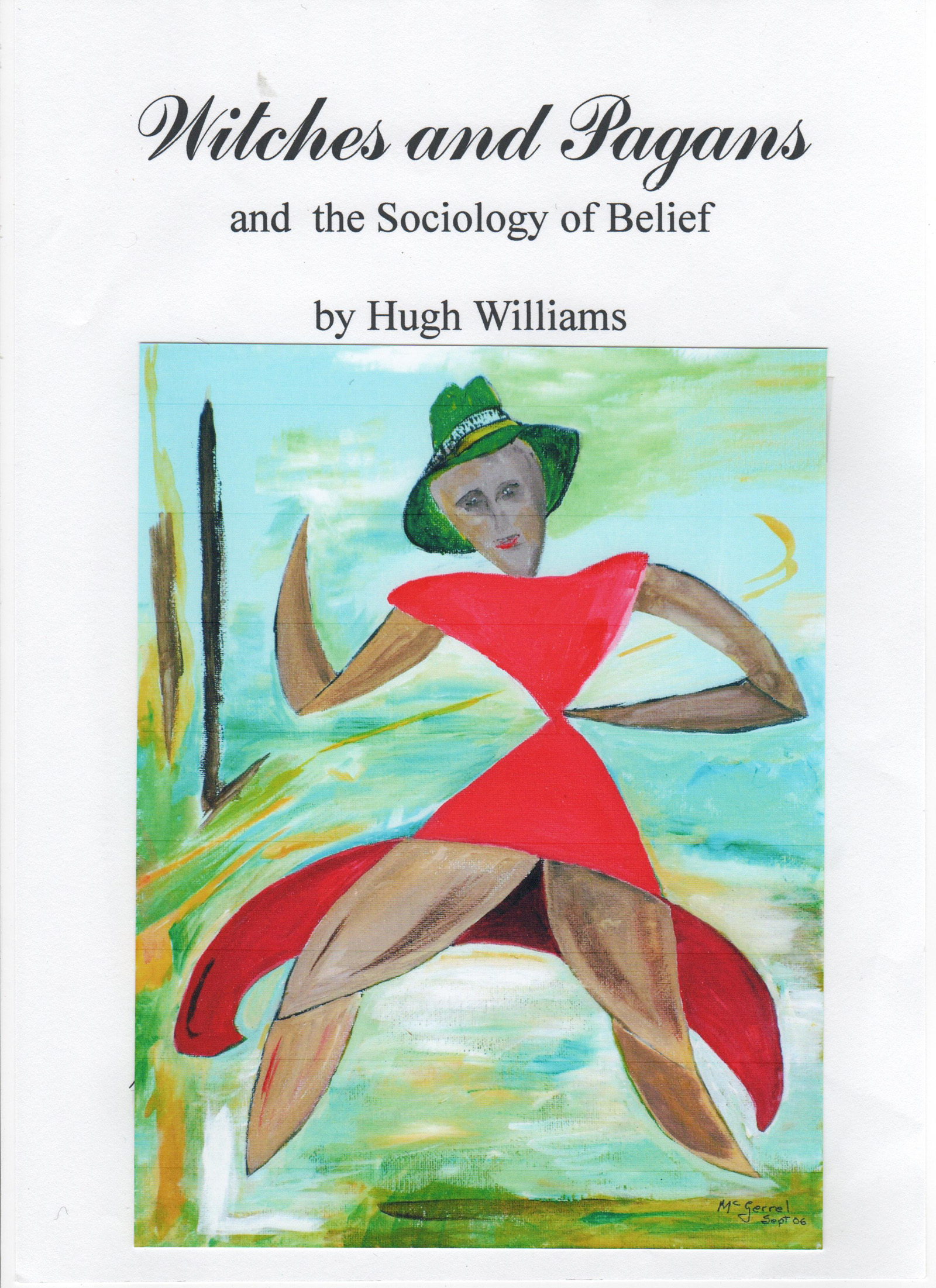 Witches and Pagans: and the Sociology of Belief