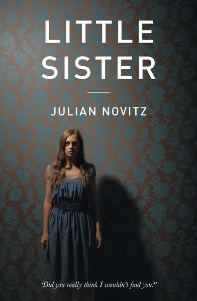 Little Sister By: Julian Novitz