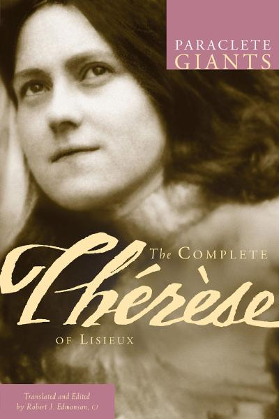 Complete Therese of Lisieux