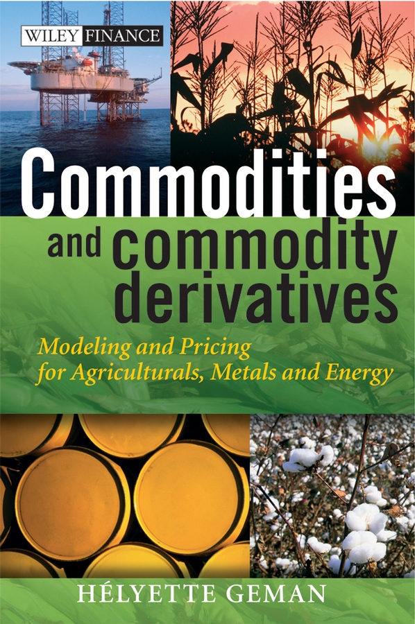 Commodities and Commodity Derivatives