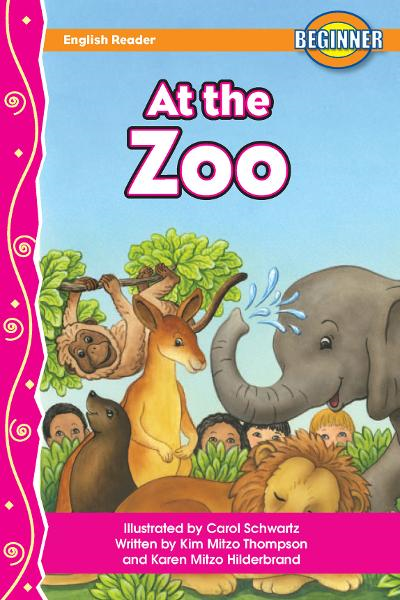 At the Zoo By: MITZO THOMPSON, KIM