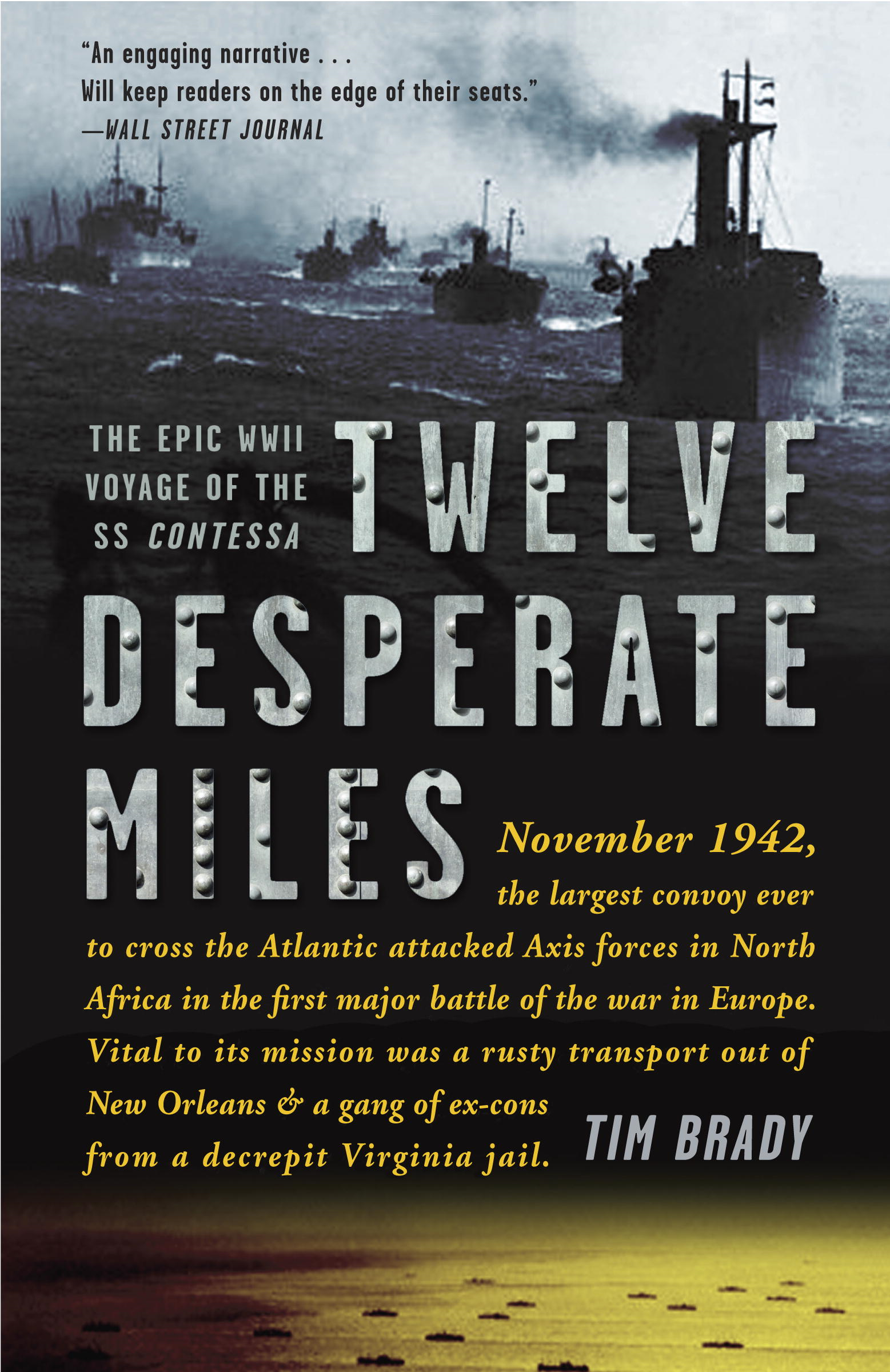 Twelve Desperate Miles By: Tim Brady