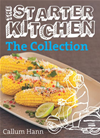 The Starter Kitchen: The Collection