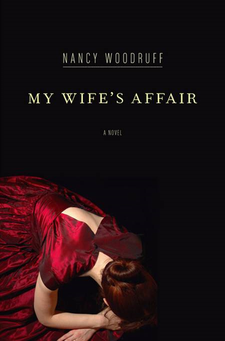 My Wife's Affair By: Nancy Woodruff