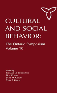 Culture and Social Behavior The Ontario Symposium, Volume 10