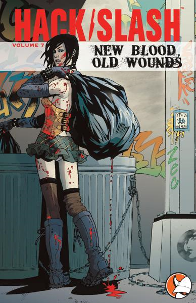 Hack/Slash Vol 7: New Blood, Old Wounds By: Tim Seeley