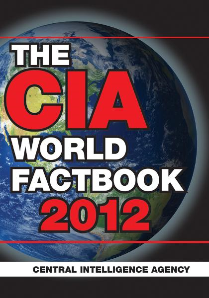The CIA World Factbook 2012 By: The Central Intelligence Agnecy
