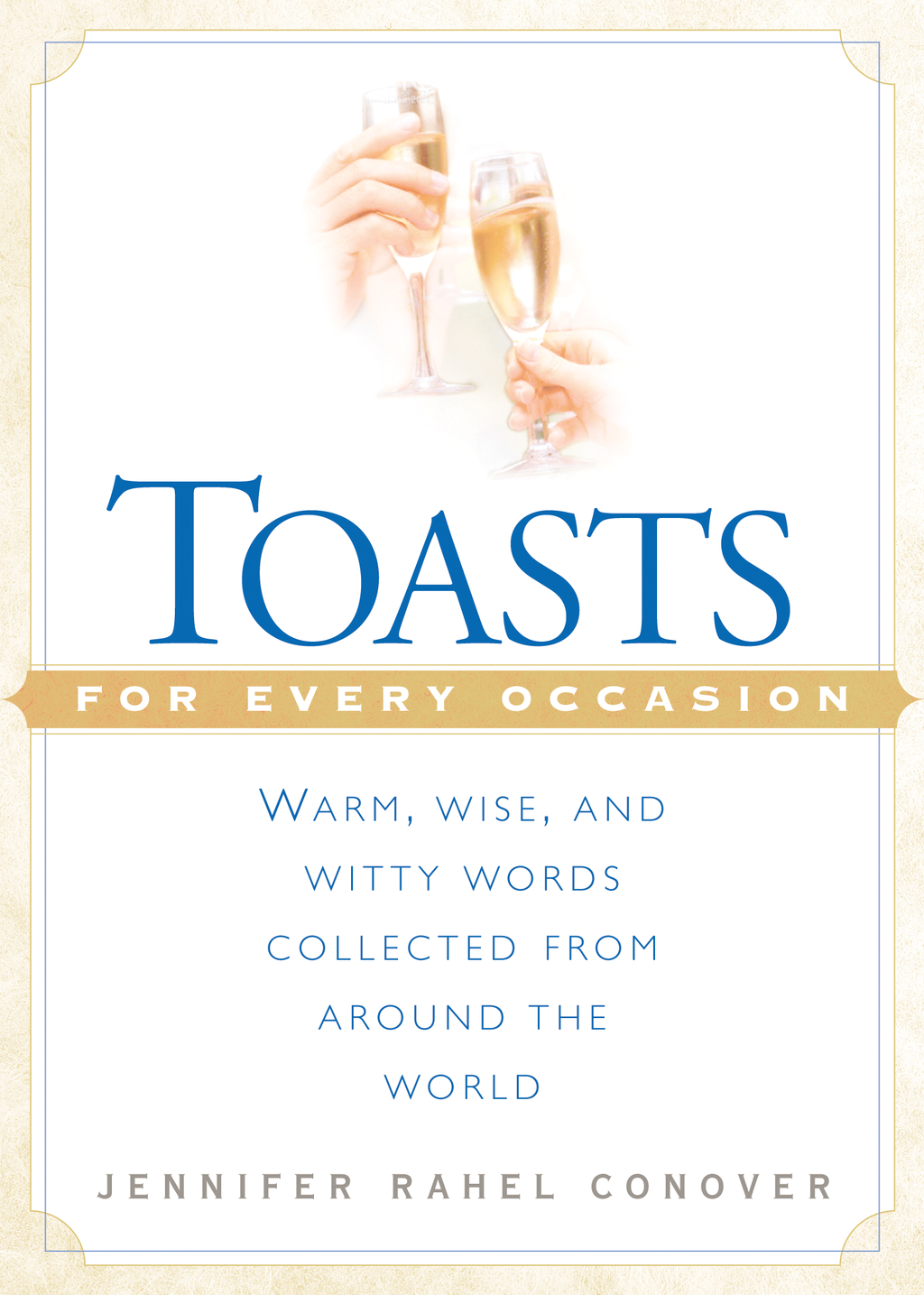 Toasts for Every Occasion