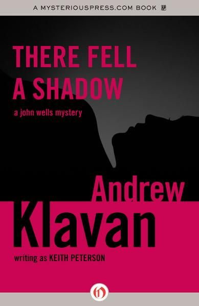 There Fell a Shadow By: Andrew Klavan