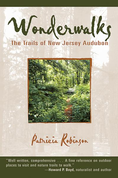 Wonderwalks: The Trails of New Jersey Audubon