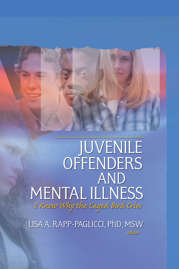 Juvenile Offenders and Mental Illness I Know Why the Caged Bird Cries
