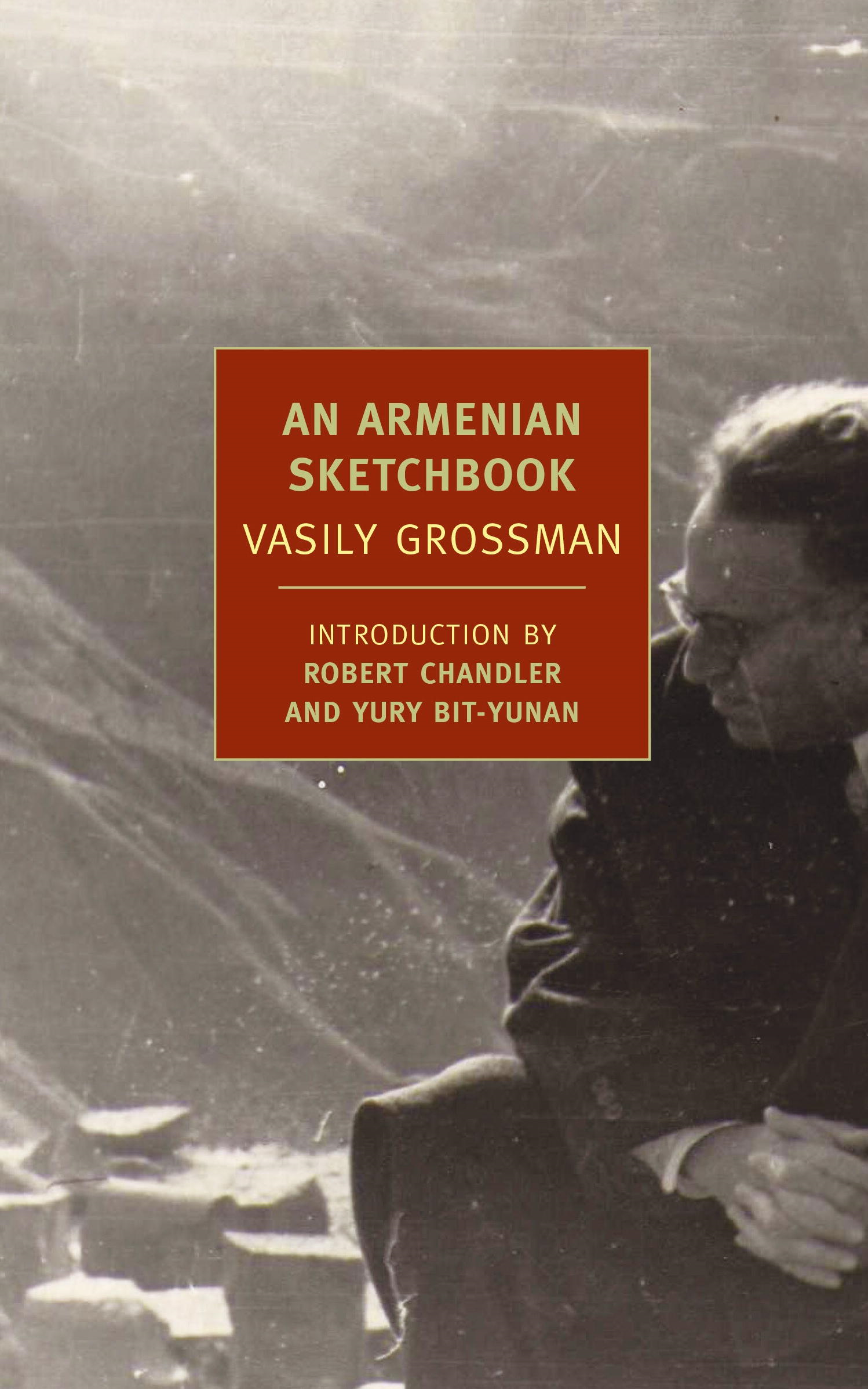 An Armenian Sketchbook By: Vasily Grossman
