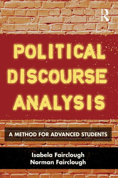Political Discourse Analysis By: Isabela Fairclough,Norman Fairclough