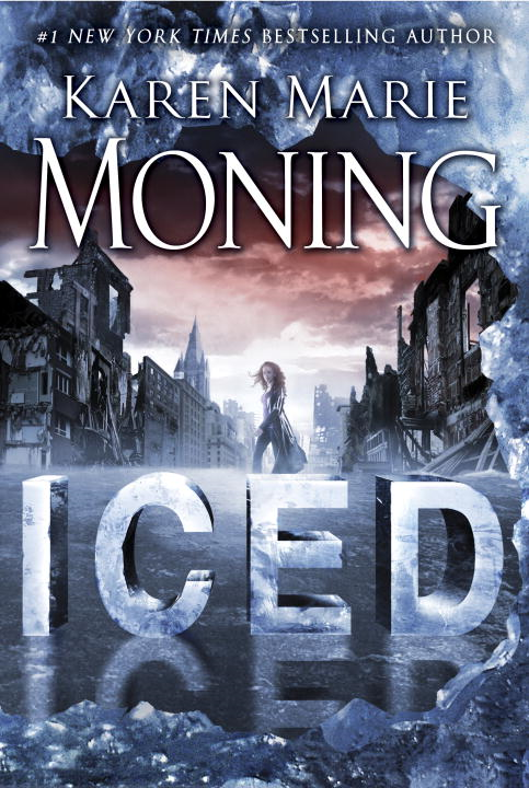 Iced: A Fever Novel By: Karen Marie Moning