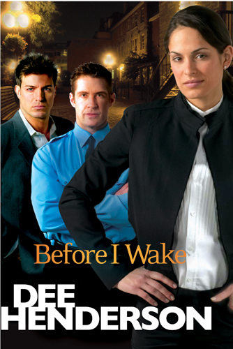 Before I Wake By: Dee Henderson