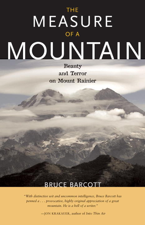 Measure of a Mountain By: Bruce Barcott