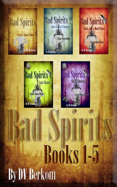 Bad Spirits (Novella) Kate Jones Thriller #1