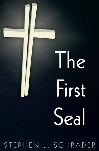 The First Seal: Book 1 of the AntiChristo Trilogy