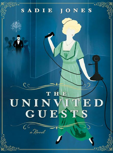 The Uninvited Guests By: Sadie Jones