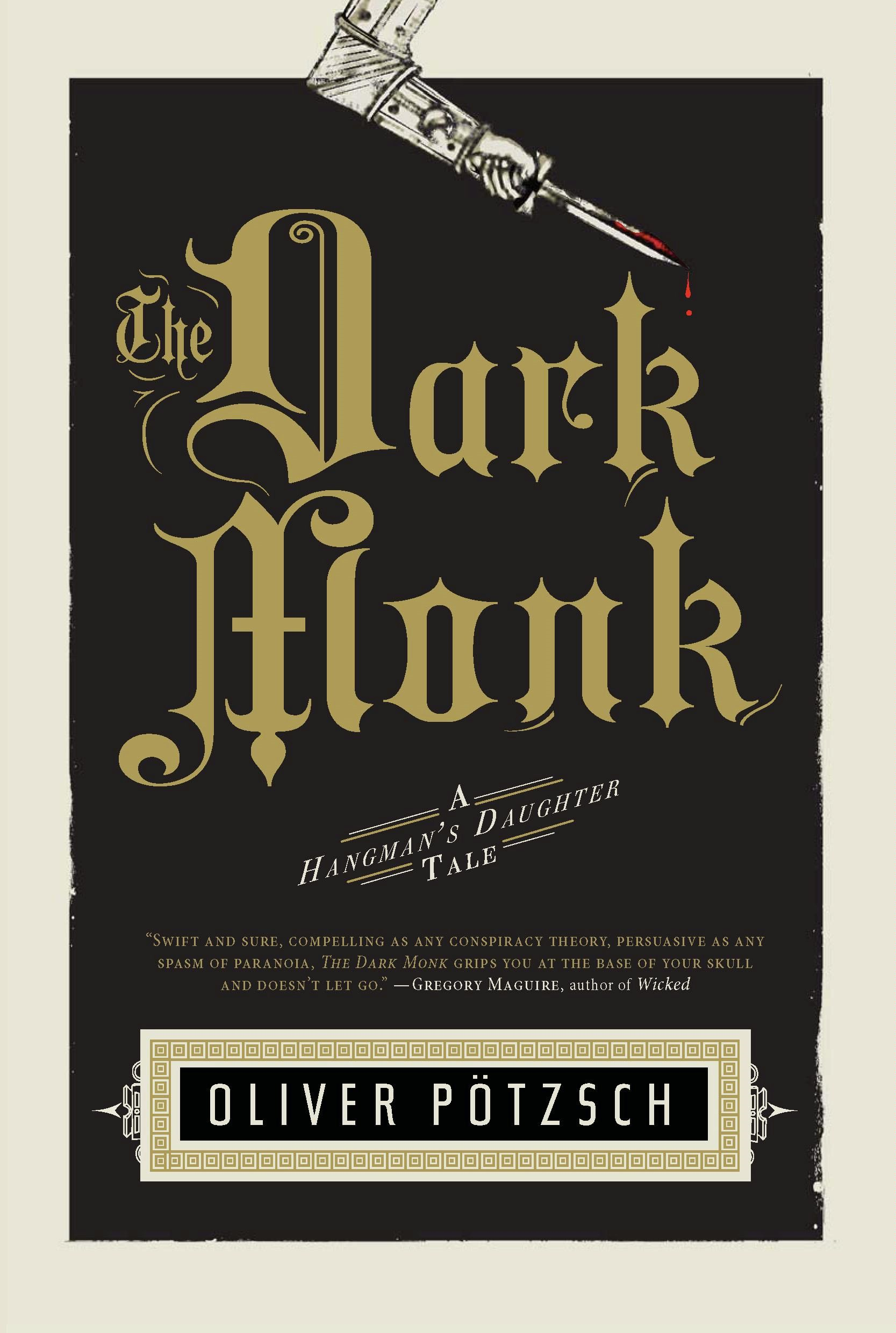 The Dark Monk By: Oliver Potzsch