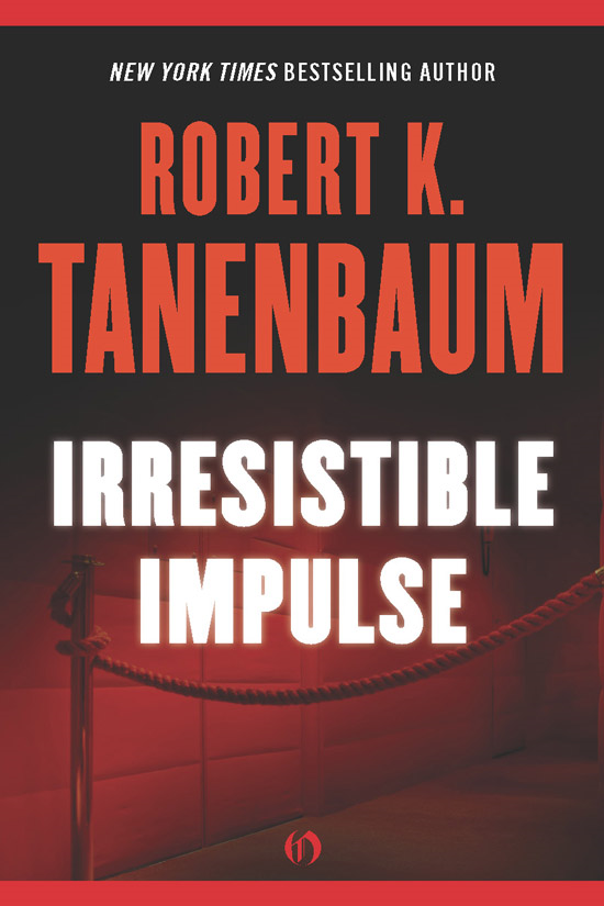 Irresistible Impulse By: Robert K. Tanenbaum
