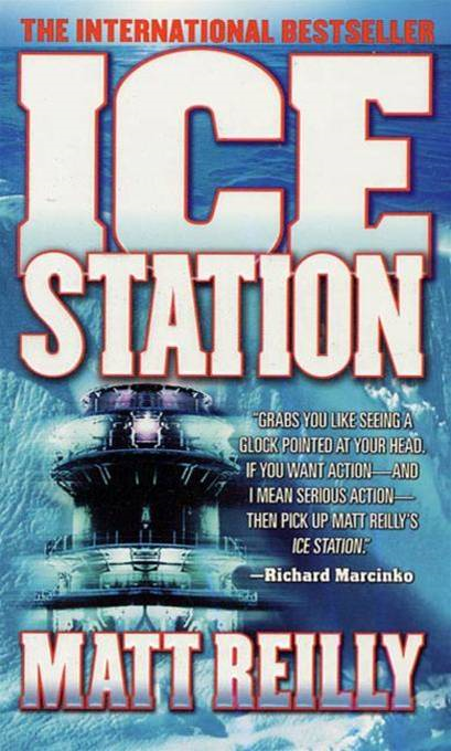 Ice Station By: Matthew Reilly