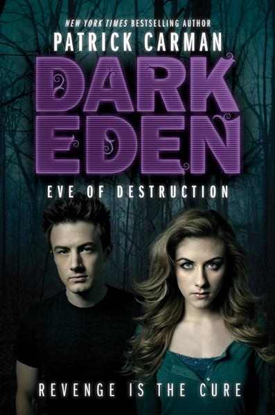 Dark Eden: Eve of Destruction By: Patrick Carman,Patrick Arrasmith