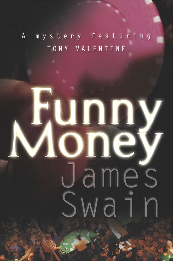 Funny Money By: James Swain