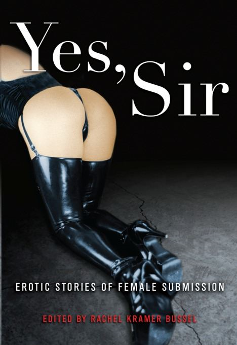 download yes, sir: erotic stories of female submission book