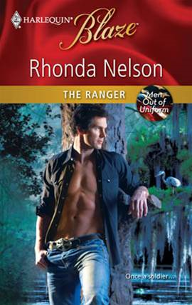 The Ranger By: Rhonda Nelson