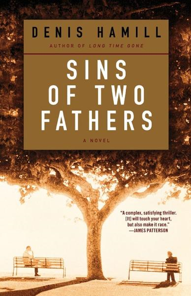 Sins of Two Fathers By: Denis Hamill