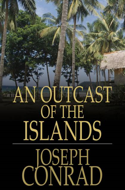 Cover Image: An Outcast of the Islands