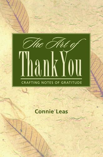 The Art Of Thank-You: Crafting Notes Of Gratitude