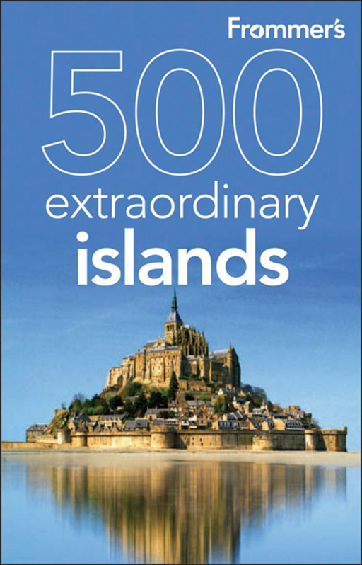 Frommer's 500 Extraordinary Islands By: Alexis Lipsitz Flippin,Holly Hughes,Julie Duchaine,Sylvie Murphy