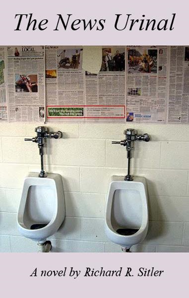 The News Urinal By: Richard R. Sitler