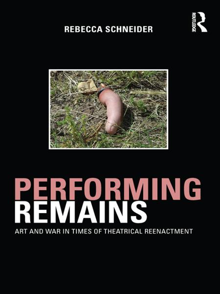 Reenactment Art and War in Times of Theatrical Reenactment