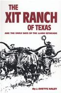 online magazine -  The XIT Ranch of Texas and the Early Days of the Llano Estacado