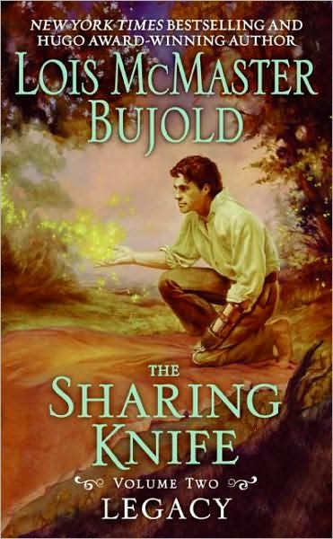 The Sharing Knife Volume Two By: Lois McMaster Bujold