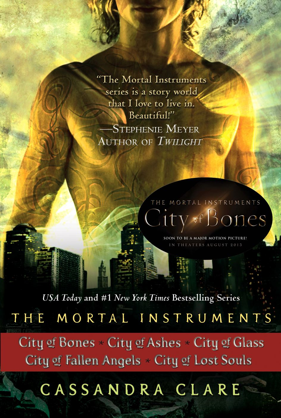 Cassandra Clare: The Mortal Instruments Series By: Cassandra Clare