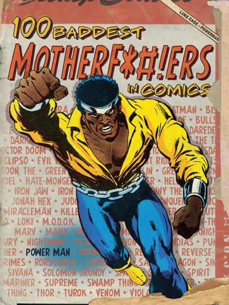 100 Baddest Mother F*ckers in Comics By: Brent Frankenhoff