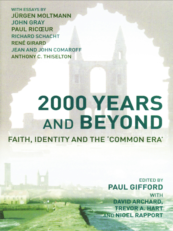 2000 Years and Beyond By: