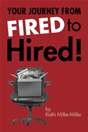 Your Journey From Fired To Hired
